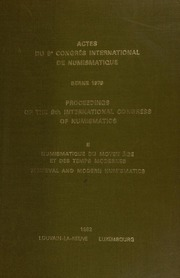 Proceedings of the 9th International Congress of Numismatics, September, 1979 / eds.: Tony Hackens [and] Raymond Weiller. / Vol. II: Medieval and Modern Numismatics