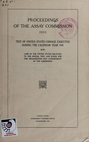 Proceedings of the Assay Commission, 1931: Test of United States Coinage Executed During the Calendar Year 1930 (pg. 21)
