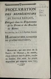 Proclamation des représentans du peuple rançais [sic], délégués dans les départemens de la Drôme et des Bouches du Rhône : du 14 mai 1793, l'an 2e. de la République française.