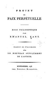 Projet de paix perpétuelle; esquisse philosophique, 1795