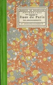 Vol v.5: Promenades dans toutes les rues de Paris par arrondissements; origines des rues, maisons historiques ou curieuses, anciens et nouveaux hotels, enseignes