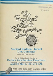 The promised lands coin auction sale, featuring coins & paper money from ancient Judea, Israel, and the U.S. colonies, to be publicly auctioned ... [04/30/1974]-[05/01/1974]