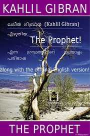 The Prophet by K Gibran (along with Malayalam translation