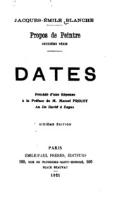 Propos de peintre, deuxième série: dates