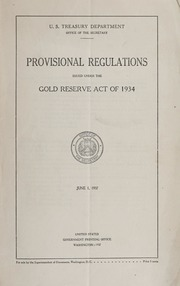 Provisional Regulations Issued Under the Gold Reserve Act of 1934