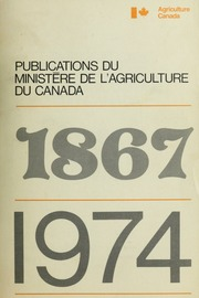 Publications du Ministère de l-agriculture du Canada, 1867-1974 = Publications of the Canada Department of Agriculture, 1867-1974