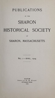 Cover page of Publications of the Sharon Historical Society of Sharon, Massachusetts, 1904