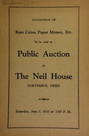 Public auction sale of gold, silver and copper coins, ... national bank notes, obsolete paper money, encased postage stamps, Lincoln ferrotypes and funeral badges, etc. ... [06/01/1935]