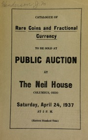 Public auction sale : consignments from various members of the Ohio State Numismatic Society : copper, silver and gold coins, and fractional currency ... [04/24/1937]