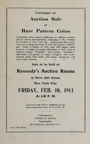 Public Auction Sale of Rare Pattern Coins: Pattern Duplicates of William H. Woodin