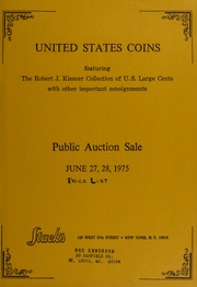 Public Auction Sale: United States Coins featuring the Robert J. Kissner Collection of U.S. Large Cents with other important consignments