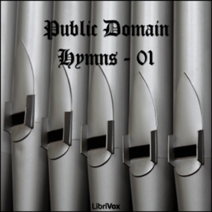 Public Domain Hymns - 01 : Various : Free Download, Borrow, and