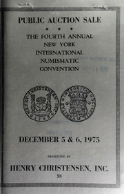Public and mail auction sale at the fourth annual New York international numismatic convention ... [12/05-06/1975]