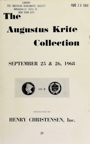 Public and mail auction sale : the Augustus Krite collection of United States Numismatica ... [09/25-26/1968]