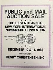 Public and mail auction sale : eleventh annual New York international numismatic convention ... [12/10-11/1982]