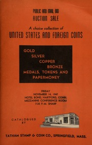 Catalogue of rare United States and foreign coins, tokens - medals - papermoney, etc., to be sold at auction ... [11/14/1947]