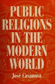 Public religions in the modern world : Casanova, José : Free Download, Borrow, and Streaming : Internet Archive