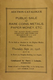 Public sale of rare coins, metals, paper money, etc., the Alonzo Paige Lansing collection ... of U.S. and foreign coins ... [09/20/1928]