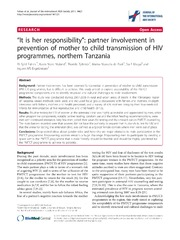 Vol 14: It is her responsibility: partner involvement in prevention of mother to child transmission of HIV programmes, northern Tanzania.