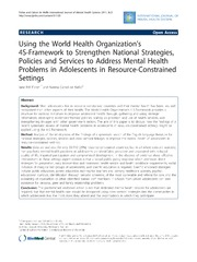 Vol 5: Using the World Health Organizations 4S-Framework to Strengthen National Strategies, Policies and Services to Address Mental Health Problems in Adolescents in Resource-Constrained Settings.