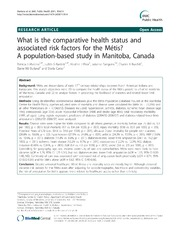 Vol 11: What is the comparative health status and associated risk factors for the Mtis A population-based study in Manitoba, Canada.