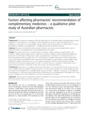 Vol 12: Factors affecting pharmacists recommendation of complementary medicines - a qualitative pilot study of Australian pharmacists.