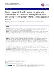 Vol 11: Factors associated with malaria parasitaemia, malnutrition, and anaemia among HIV-exposed and unexposed Ugandan infants: a cross-sectional survey.
