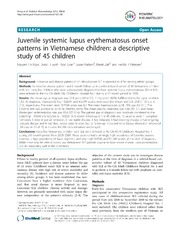 Vol 10: Juvenile systemic lupus erythematosus onset patterns in Vietnamese children: a descriptive study of 45 children.