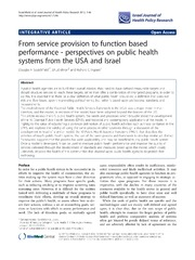 Vol 1: From service provision to function based performance - perspectives on public health systems from the USA and Israel.