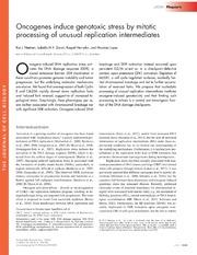 Vol 200: Oncogenes induce genotoxic stress by mitotic processing of unusual replication intermediates.