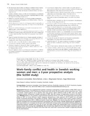 Vol 23: Work-family conflict and health in Swedish working women and men: a 2-year prospective analysis the SLOSH study.