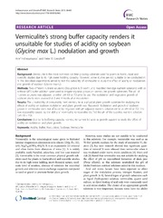 Vol 6: Vermiculites strong buffer capacity renders it unsuitable for studies of acidity on soybean Glycine max L. nodulation and growth.