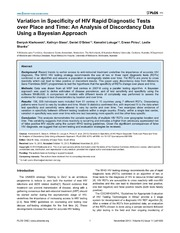 Vol 8: Variation in Specificity of HIV Rapid Diagnostic Tests over Place and Time: An Analysis of Discordancy Data Using a Bayesian Approach.