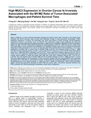 Vol 8: High MUC2 Expression in Ovarian Cancer Is Inversely Associated with the M1-M2 Ratio of Tumor-Associated Macrophages and Patient Survival Time.