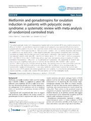 Vol 12: Metformin and gonadotropins for ovulation induction in patients with polycystic ovary syndrome: a systematic review with meta-analysis of randomized controlled trials.