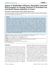 Vol 9: Impact of Stakeholders Influence, Geographic Level and Risk Perception on Strategic Decisions in Simulated Foot and Mouth Disease Epizootics in France.