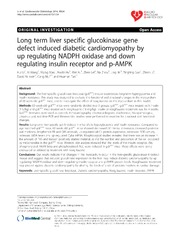 Vol 13: Long term liver specific glucokinase gene defect induced diabetic cardiomyopathy by up regulating NADPH oxidase and down regulating insulin receptor and p-AMPK.