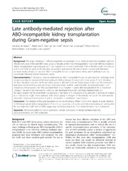 Vol 15: Late antibody-mediated rejection after ABO-incompatible kidney transplantation during Gram-negative sepsis.