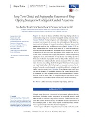 Vol 55: Long-Term Clinical and Angiographic Outcomes of Wrap-Clipping Strategies for Unclippable Cerebral Aneurysms.