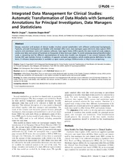 Vol 9: Integrated Data Management for Clinical Studies: Automatic Transformation of Data Models with Semantic Annotations for Principal Investigators, Data Managers and Statisticians.