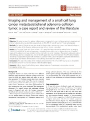 Vol 12: Imaging and management of a small cell lung cancer metastasis-adrenal adenoma collision tumor: a case report and review of the literature.