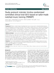 Vol 14: Study protocol: mnster tinnitus randomized controlled clinical trial-2013 based on tailor-made notched music training TMNMT.