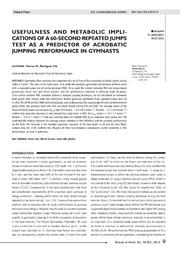 Vol 30: USEFULNESS AND METABOLIC IMPLICATIONS OF A 60-SECOND REPEATED JUMPS TEST AS A PREDICTOR OF ACROBATIC JUMPING PERFORMANCE IN GYMNASTS.