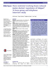 Vol 4: Have restricted working hours reduced junior doctors experience of fatigue A focus group and telephone interview study.