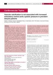 Vol 25: Vascular calcification is not associated with increased ambulatory central aortic systolic pressure in prevalent dialysis patients.