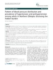 Vol 14: Pattern of blood pressure distribution and prevalence of hypertension and prehypertension among adults in Northern Ethiopia: disclosing the hidden burden.