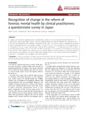 Vol 13: Recognition of change in the reform of forensic mental health by clinical practitioners: a questionnaire survey in Japan.