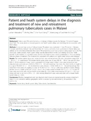 Vol 14: Patient and heath system delays in the diagnosis and treatment of new and retreatment pulmonary tuberculosis cases in Malawi.