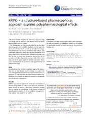 Vol 6: KRIPO - a structure-based pharmacophores approach explains polypharmacological effects.