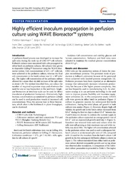 Vol 7: Highly efficient inoculum propagation in perfusion culture using WAVE Bioreactor(TM) systems.